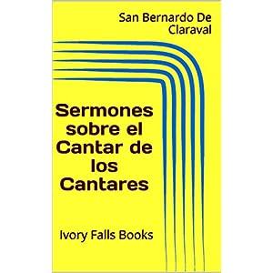 Sermones sobre el Cantar de los Cantares