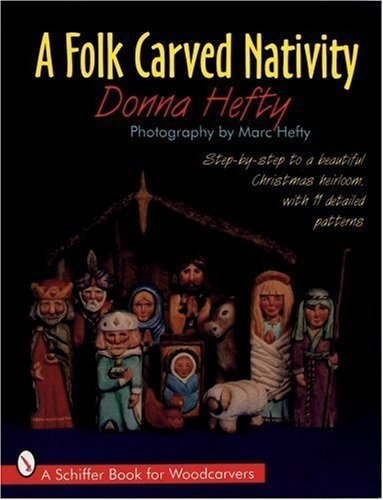 a-folk-carved-nativity-step-by-step-to-a-beautiful-christmas-heirloom-with-11-detailed-patterns-a-sc