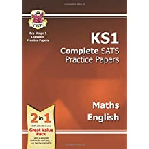 KS1 Maths & English SATS Practice Papers Pack (for the New Curriculum): Maths, Reading and Spelling