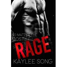 Rage: A Fire and Steel Motorcycle Romance (Volume 1) by Kaylee Song (2015-11-27)
