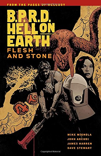 Bprd Hell On Earth 11 Flesh And Stone