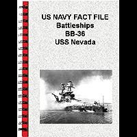 US NAVY FACT FILE Battleships BB-36 USS Nevada (English Edition)