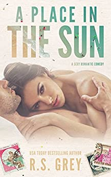 A Place in the Sun (English Edition) di [Grey, R.S.]