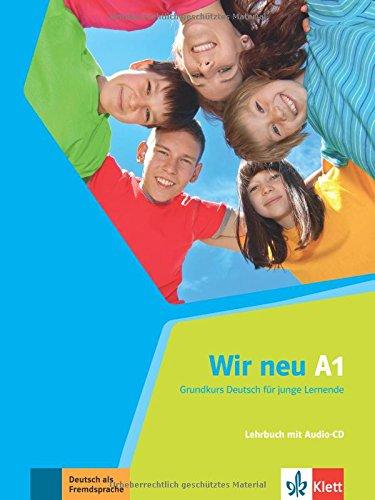 Wir neu a1, libro del alumno + cd por Axel Hering