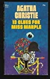13 Clues for Miss Marple by Agatha Christie (1983-05-01)