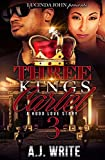 Three Kings Cartel 3: A Hood Love Story