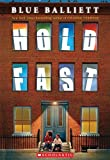 Hold Fast by Blue Balliett (2015-01-27)