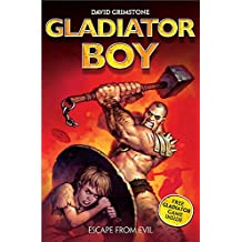2: Escape from Evil (Gladiator Boy)