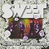 Sweet: Action: The Sweet Anthology [US-Import] (Audio CD)