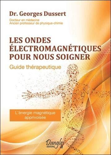 Les ondes électromagnétiques pour nous soigner