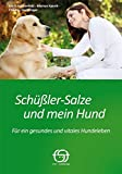 Schüßler-Salze und mein Hund: Für ein gesundes und vitales Hundeleben
