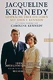 Die besten Bücher über amerikanische Geschichten - Gespräche über ein Leben mit John F. Kennedy Bewertungen