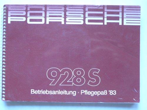 Porsche 928 S Modell 1983 - Betriebsanleitung/Pfegepaß 471810 1.55M - Original