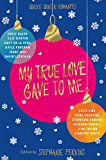 My True Love Gave to Me (English Edition)