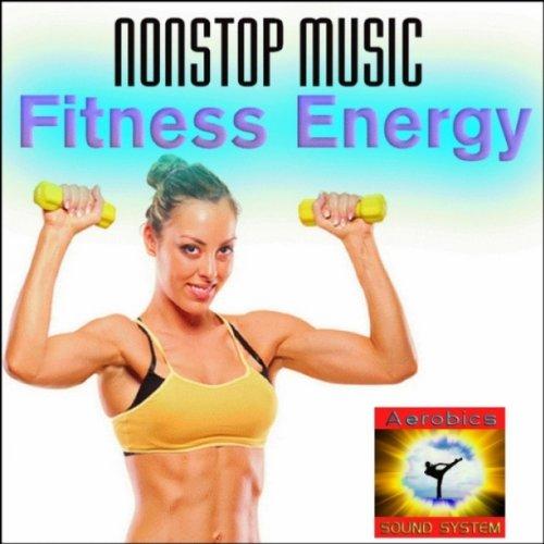 Fitness Energy - Nonstop Music
