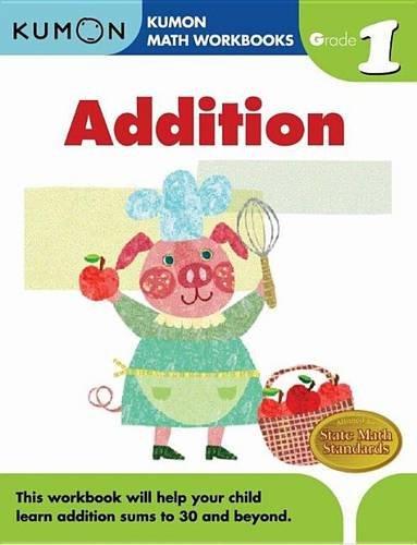 Grade 1 Addition (Kumon Math Workbooks)
