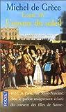 Louis XIV : L'envers du soleil