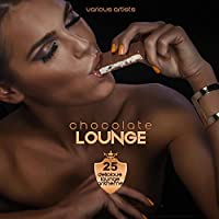 Chocolate Lounge (25 Delicious Lounge Anthems)