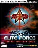 Star Trek Voyager - Elite Force Official Strategy Guide de Paul Bodensiek