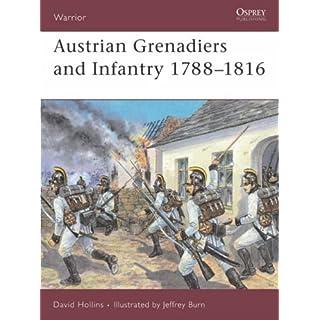 Austrian Grenadiers and Infantry 1788-1816 (Warrior)