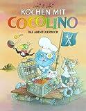Kochen mit Cocolino, Bd.2, Das Abenteuerbuch