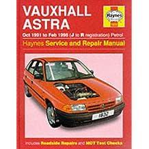 Vauxhall Astra Petrol (Oct 91 - Feb 98) J To R (Haynes Service