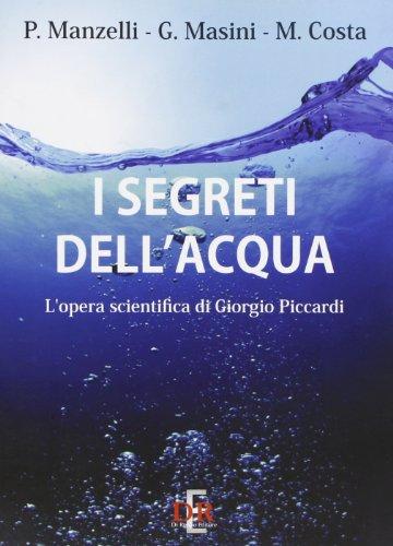 I segreti dell'acqua. L'opera scientifica di Giorgio Piccardi