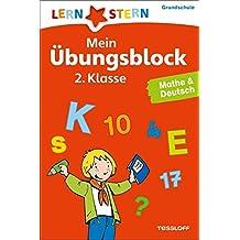 Mein Übungsblock 2. Klasse. Mathe & Deutsch