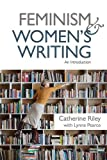 Feminism and Women's Writing: An Introduction