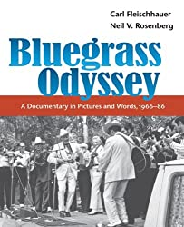 Bluegrass Odyssey: A Documentary in Pictures And Words, 1966-86