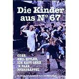 Die Kinder aus No.67 oder Heil Hitler ich hätt gern'n paar Pferdeäppel, DVD