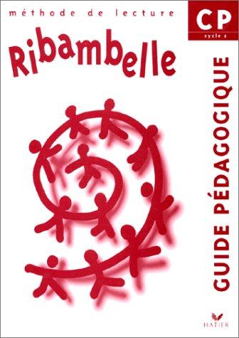 Ribambelle : Méthode de lecture CP (guide pédagogique)