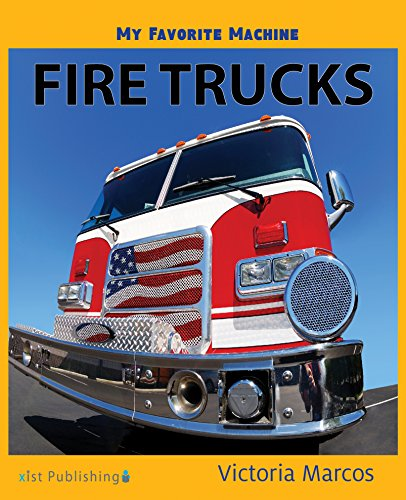My Favorite Machine: Fire Trucks (My Favorite Machines) (English Edition) por Victoria Marcos