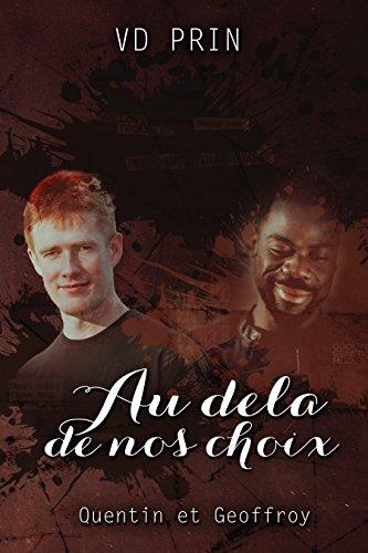 Quentin & Geoffroy : au-delà de nos choix (Les Olympes t. 2)