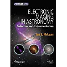 Electronic Imaging in Astronomy (Springer Praxis Books)