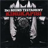 Songtexte von King Kapisi - 2nd Round Testament