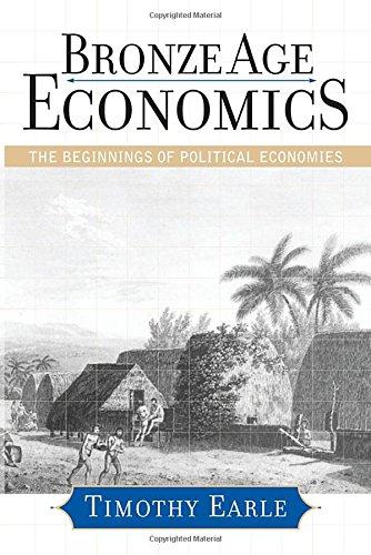 Bronze Age Economics: The Beginnings of Political Economies -
