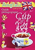 Anglais Cycle 3- CE2 Cup of Tea : Guide pédagogique avec flashcards