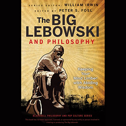The Big Lebowski and Philosophy  Audiolibri