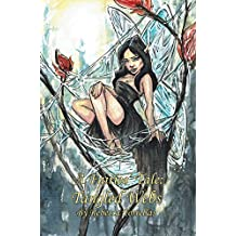 A Fairies' Tale: Tangled Webs: Can love survive the lies woven around it? (English Edition)
