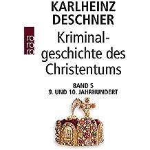Kriminalgeschichte des Christentums: Das 9. und 10. Jahrhundert