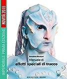 Scarica Libro Manuale di effetti speciali di trucco (PDF,EPUB,MOBI) Online Italiano Gratis