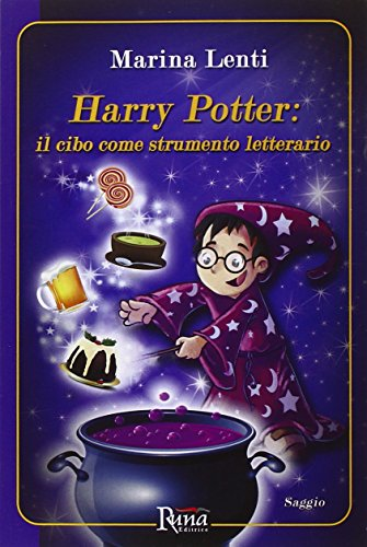 Harry Potter. Il cibo come strumento letterario