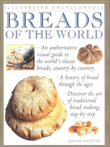 Breads of the World (Illustrated Encyclopedia)