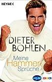 Meine Hammer-Sprüche - Dieter Bohlen