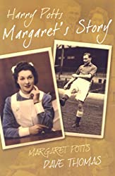 Harry Potts: Margaret's Story