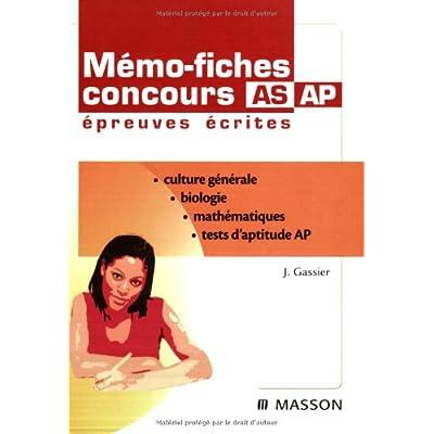 Mémo-fiches Concours AS/AP Epreuves écrites - Biologie-mathématiques-culture générale-tests aptitude
