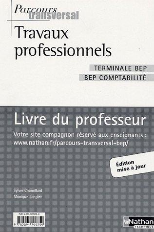 Travaux professionnels Tle BEP Comptabilité : Livre du professeur