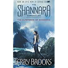 The Elfstones Of Shannara: TV tie-in edition: The Shannara Chronicles