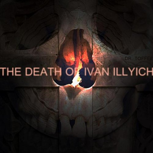 the death of ivan illyich essay The russian industrialization greatly affected leo tolstoy's views on modern society, causing him to reject the society to which he once belonged this blatant rejection of bourgeois society is illustrated throughout the death of ivan ilyich through tolstoy's skillful use of devices the devices are utilized to.